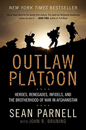 9780062066404: Outlaw Platoon: Heroes, Renegades, Infidels, and the Brotherhood of War in Afghanistan