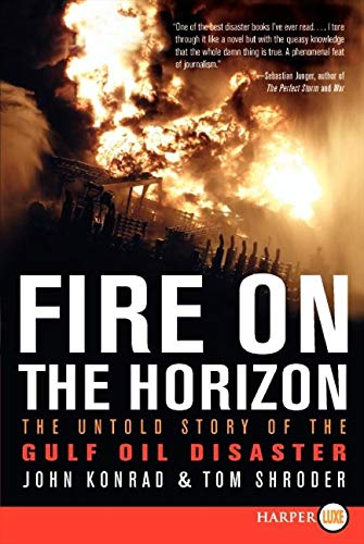 9780062066541: Fire on the Horizon LP: The Untold Story of the Gulf Oil Disaster