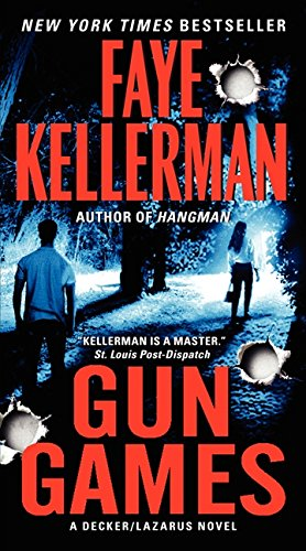 9780062066961: Gun Games: A Decker/Lazarus Novel (Decker/Lazarus Novels)