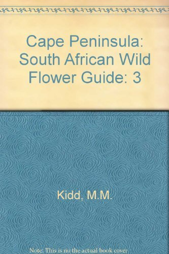 9780062067463: Cape Peninsula: South African Wild Flower Guide: 3
