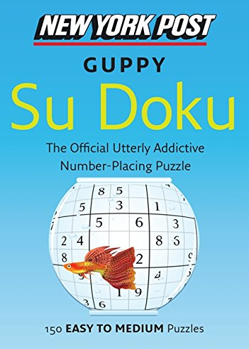 9780062067876: New York Post Guppy Su Doku: 150 Easy to Medium Puzzles (New York Post Su Doku (Harper))