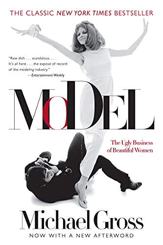 9780062067906: Model: The Ugly Business of Beautiful Women