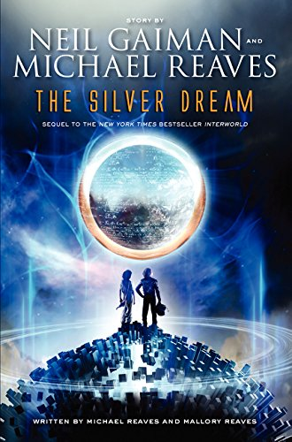 9780062067975: The Silver Dream (Interworld Trilogy)