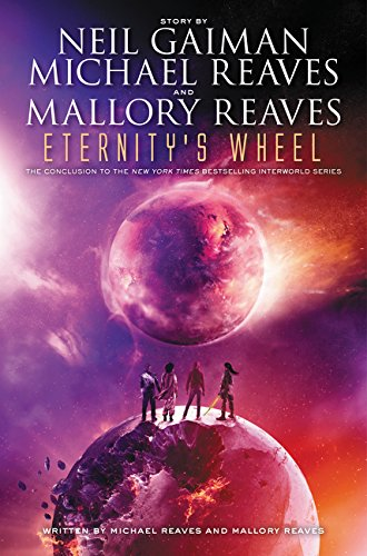 9780062067999: Eternity's Wheel (InterWorld Trilogy)