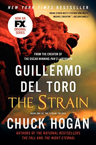 9780062068255: The Strain: Book One of the Strain Trilogy