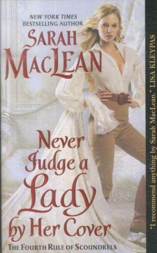 9780062068514: Never Judge a Lady by Her Cover: The Fourth Rule of Scoundrels (Rules of Scoundrels)