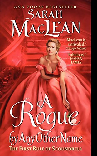 9780062068521: A Rogue by Any Other Name: The First Rule of Scoundrels (Rules of Scoundrels)
