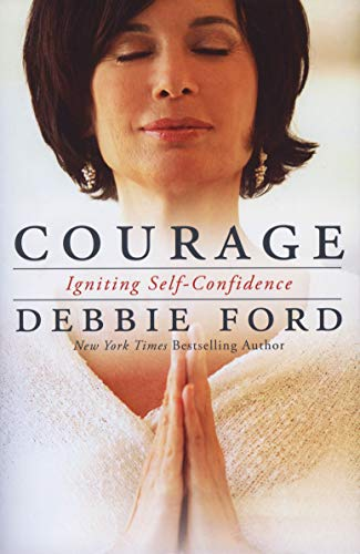 9780062068989: Courage: Overcoming Fear and Igniting Self-Confidence