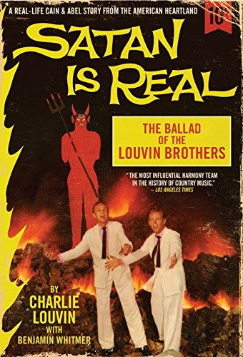 9780062069030: Satan Is Real: The Ballad of the Louvin Brothers
