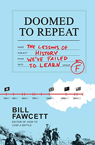9780062069061: Doomed to Repeat: The Lessons of History We've Failed to Learn