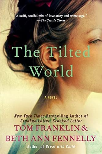 9780062069191: The Tilted World: A Novel