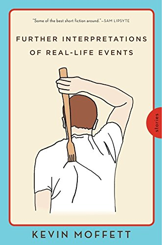 9780062069221: Further Interpretations of Real-Life Events: Stories