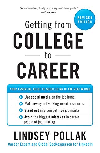9780062069276: Getting from College to Career: Your Essential Guide to Succeeding in the Real World