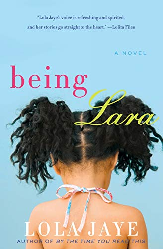 9780062069344: Being Lara: A Novel