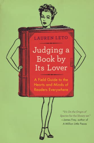 9780062070142: Judging a Book by Its Lover: A Field Guide to the Hearts and Minds of Readers Everywhere