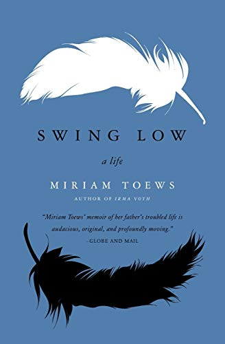 9780062070166: Swing Low: A Life