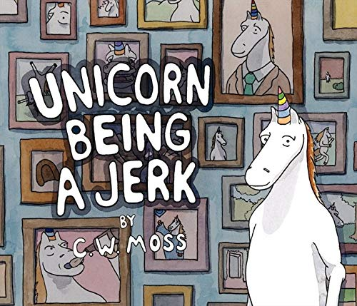9780062070210: Unicorn Being a Jerk