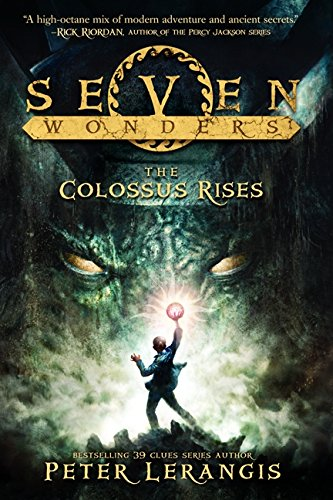 9780062070401: The Colossus Rises (Seven Wonders)
