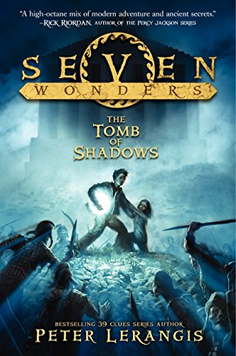 Seven Wonders Book 3: The Tomb of Shadows Format: Hardcover