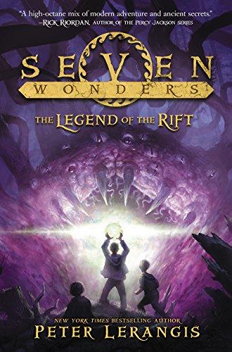 Seven Wonders Book 5: The Legend of the Rift: Peter Lerangis