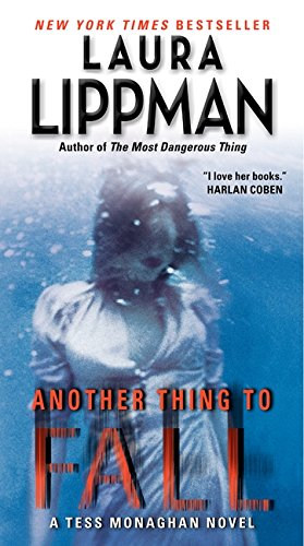 9780062070937: Another Thing to Fall: A Tess Monaghan Novel