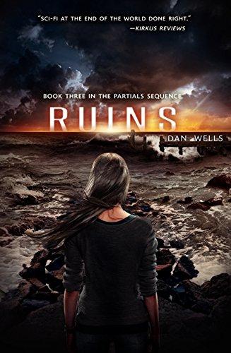 Ruins (Partials Sequence): Wells, Dan