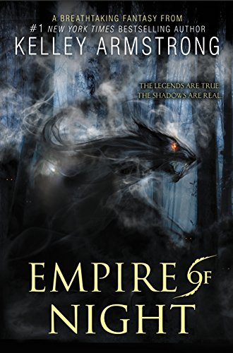 9780062071286: Empire of Night (Age of Legends Trilogy)
