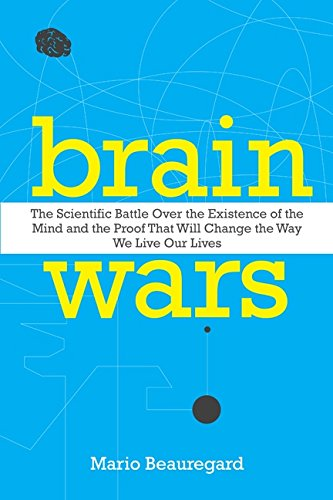 9780062071569: Brain Wars: The Scientific Battle Over the Existence of the Mind and the Proof That Will Change the Way We Live Our Lives