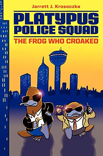 9780062071644: The Frog Who Croaked (Platypus Police Squad)