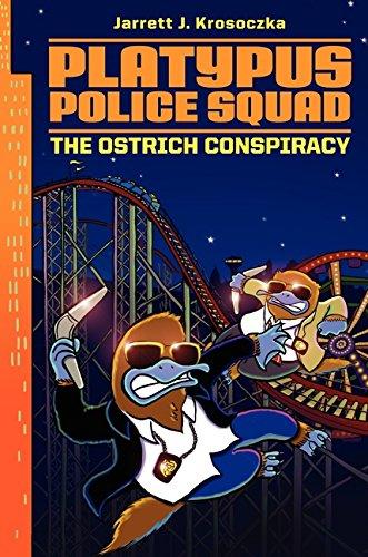 The Ostrich Conspiracy (Platypus Police Squad): Krosoczka, Jarrett J.