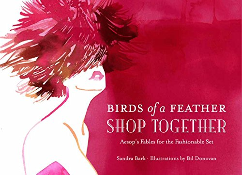 9780062071736: Birds of a Feather Shop Together: Aesop's Fables for the Fashionable Set