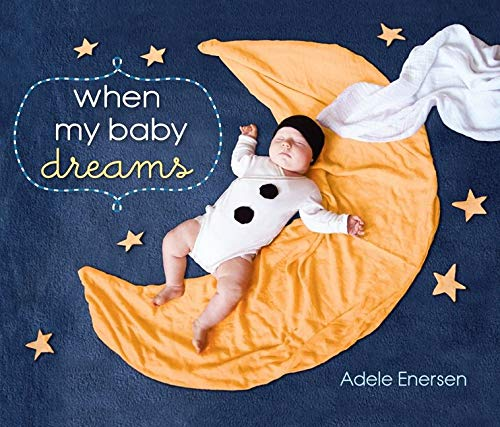 9780062071750: When My Baby Dreams