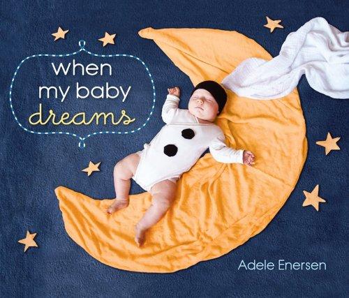 9780062071750: When My Baby Dreams