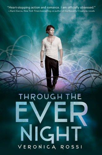 9780062072061: Through the Ever Night (Under the Never Sky)