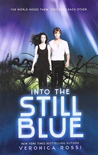 9780062072108: Into the Still Blue (Under the Never Sky)