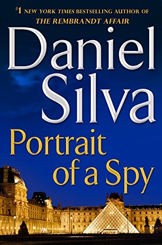 9780062072184: Portrait of a Spy: More Stories and Secrets from Her Notebooks (Gabriel Allon Novels)