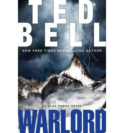 Warlord (Alex Hawke): Ted Bell