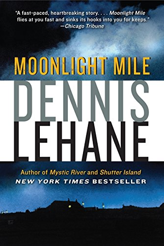 9780062072429: Moonlight Mile (Patrick Kenzie and Angela Gennaro Series)