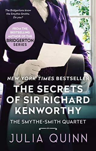 The secrets of sir Richard Kenworthy: Quinn, Julia