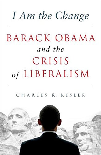 9780062072962: I Am the Change: Barack Obama and the Crisis of Liberalism