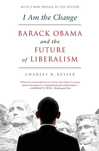 9780062073020: I Am the Change: Barack Obama and the Future of Liberalism
