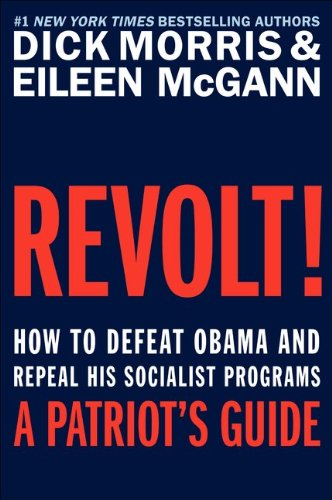 9780062073310: Revolt!: How to Defeat Obama and Repeal His Socialist Programs