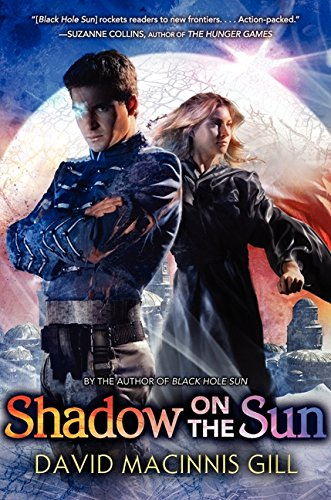 Shadow on the Sun: Gill, David Macinnis