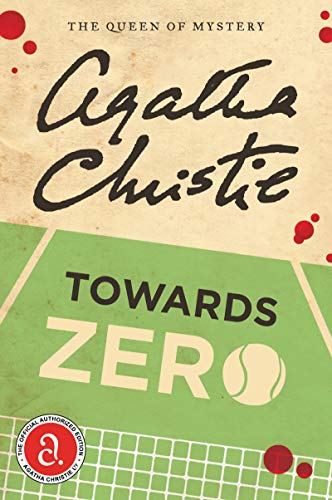 Towards Zero: Christie, Agatha