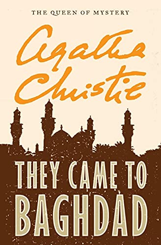 9780062073785: They Came to Baghdad
