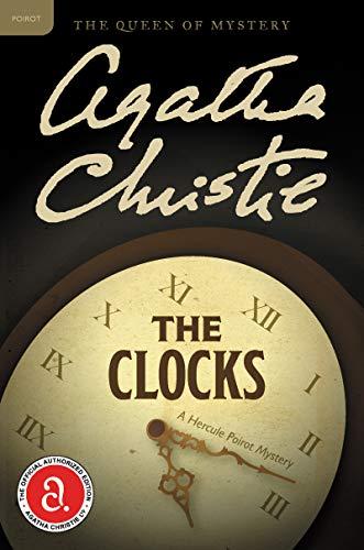 The Clocks: A Hercule Poirot Mystery (Hercule Poirot Mysteries)
