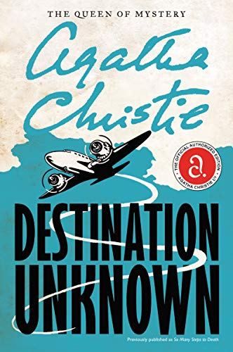 9780062074102: Destination Unknown (Agatha Christie Mysteries Collection)