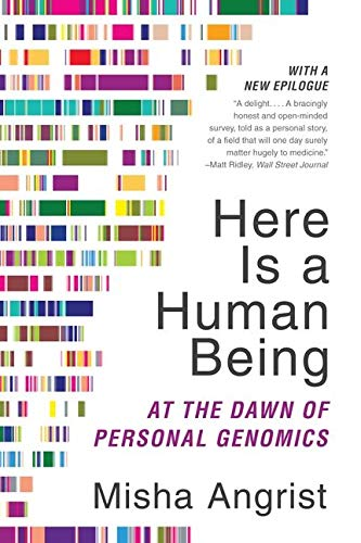 9780062074232: Here Is a Human Being: At the Dawn of Personal Genomics