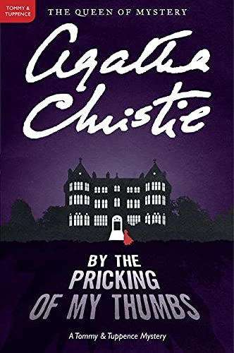 9780062074331: By the Pricking of My Thumbs: A Tommy and Tuppence Mystery (Tommy & Tuppence Mysteries)