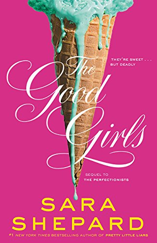 9780062074522: The Good Girls (Perfectionists)